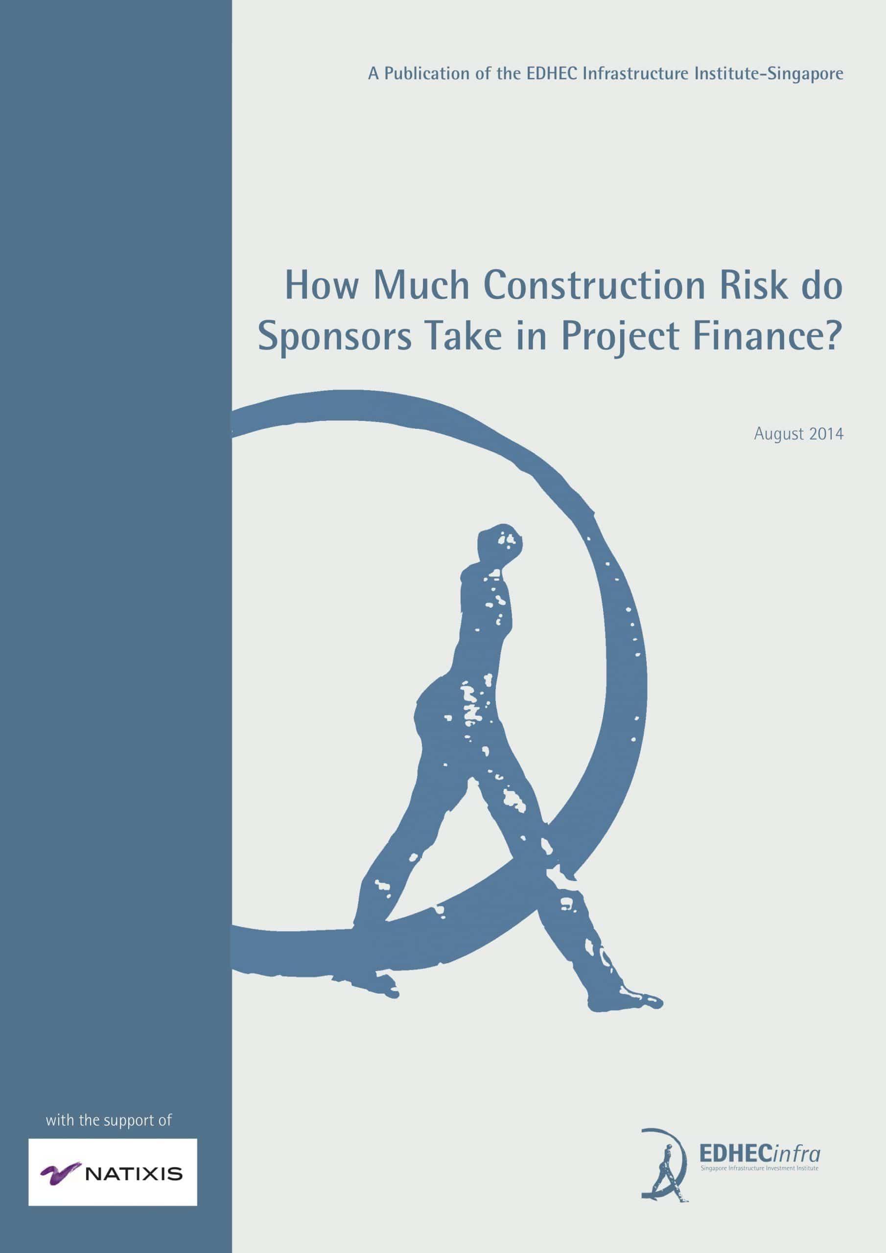 How much construction risk do sponsors take in project finance?