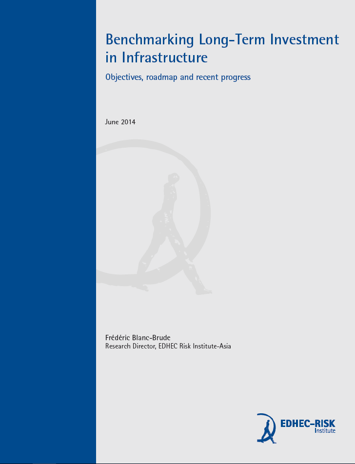 Benchmarking Long-Term Investment in Infrastructure