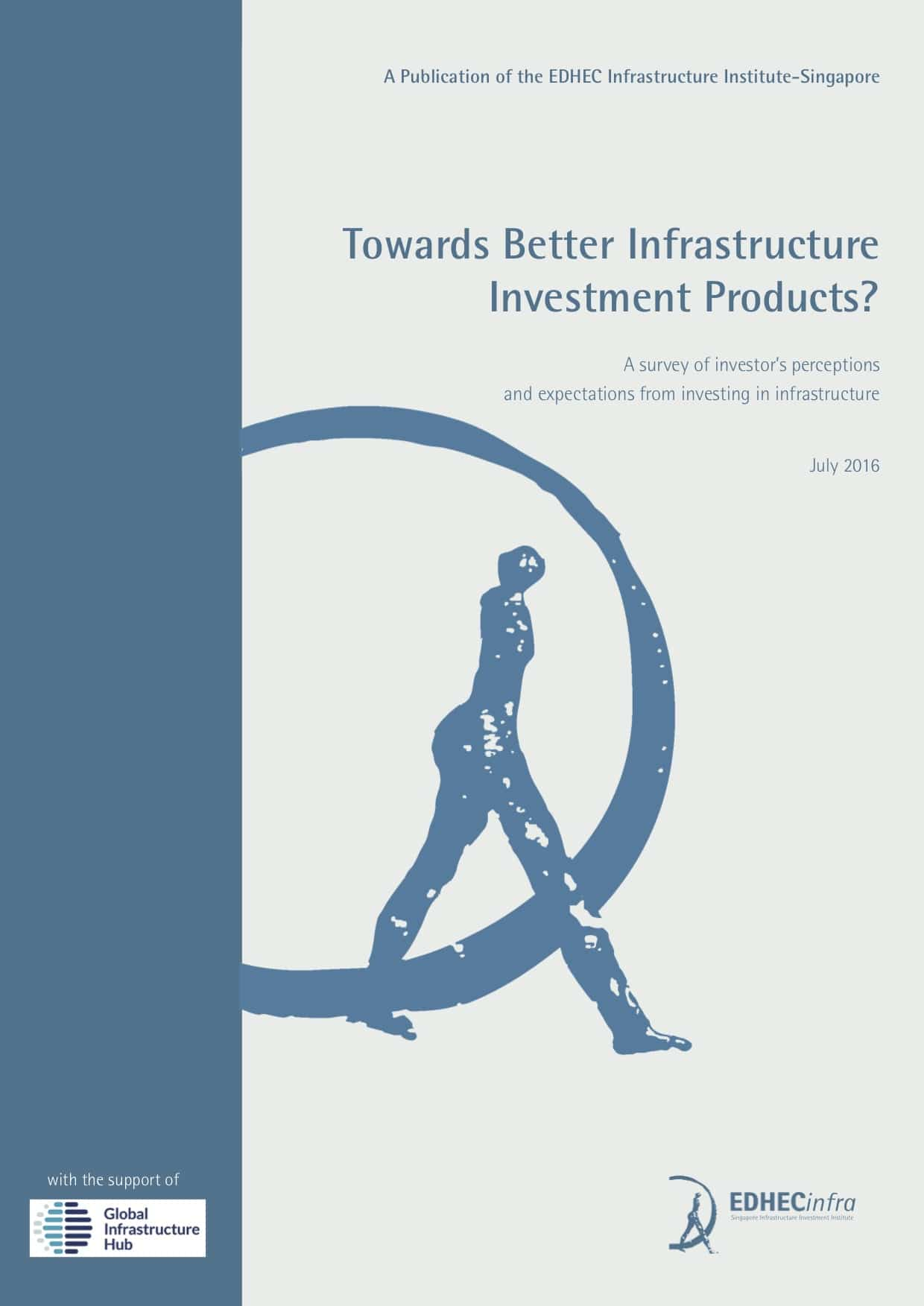 Towards better infrastructure investment products?