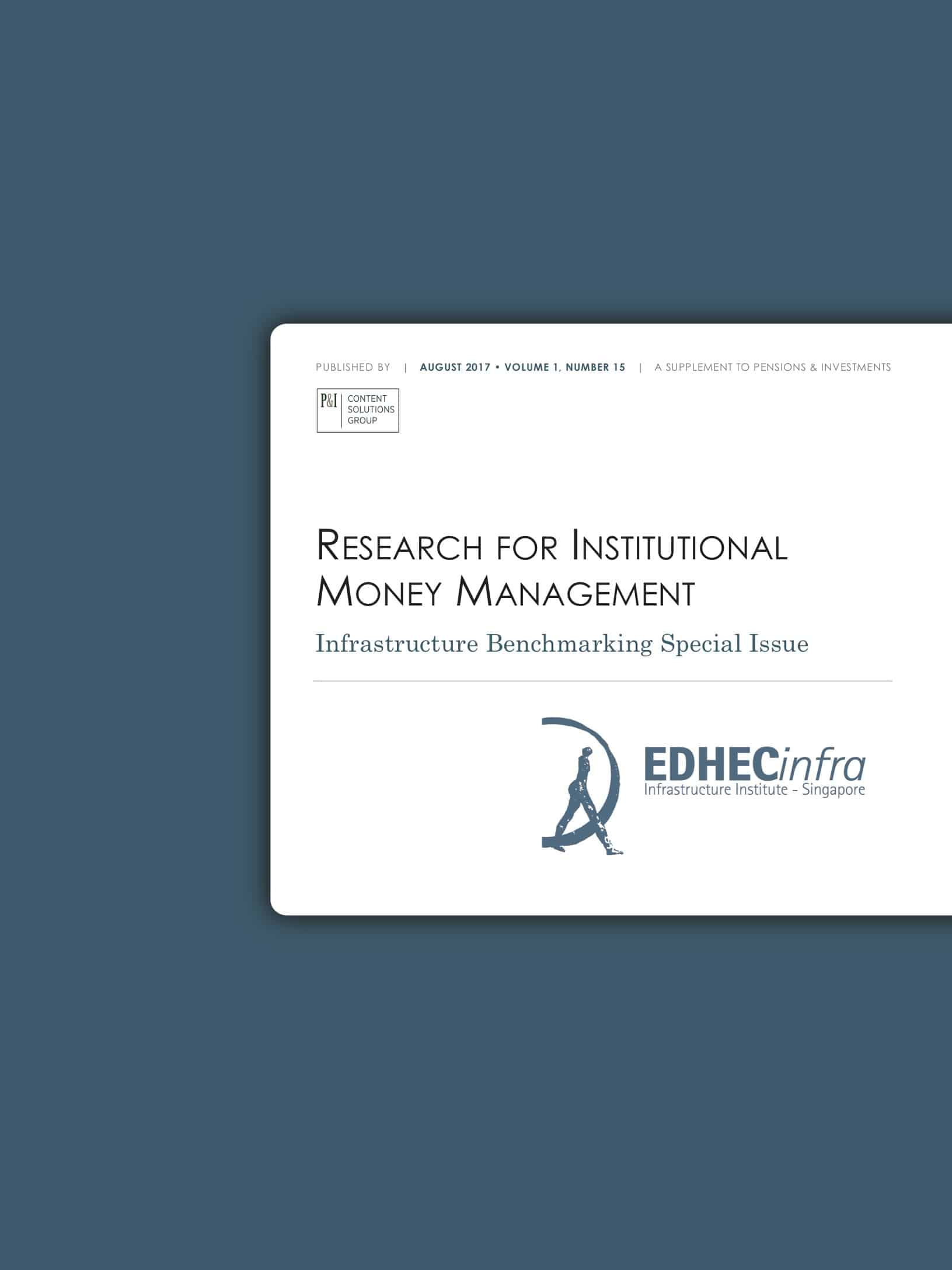 Research for Institutional Money Management: Infrastructure Benchmarking