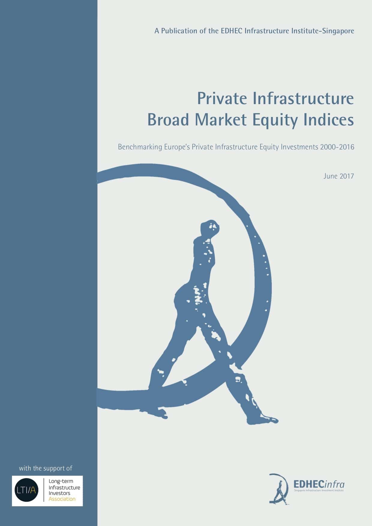 Private Infrastructure Broad Market Equity Indices (Europe, 2000-2016)