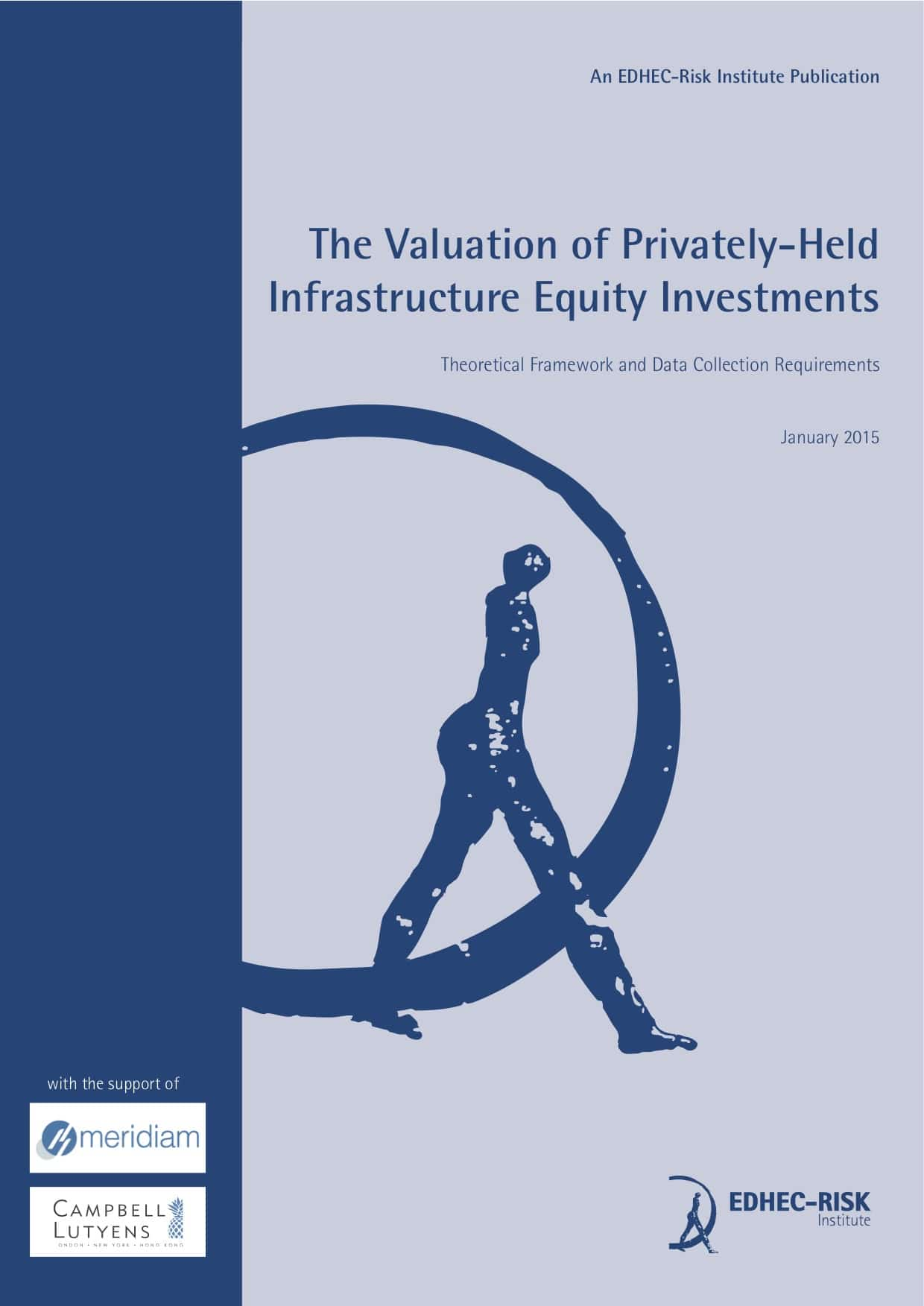 The valuation of privately-held infrastructure equity investments