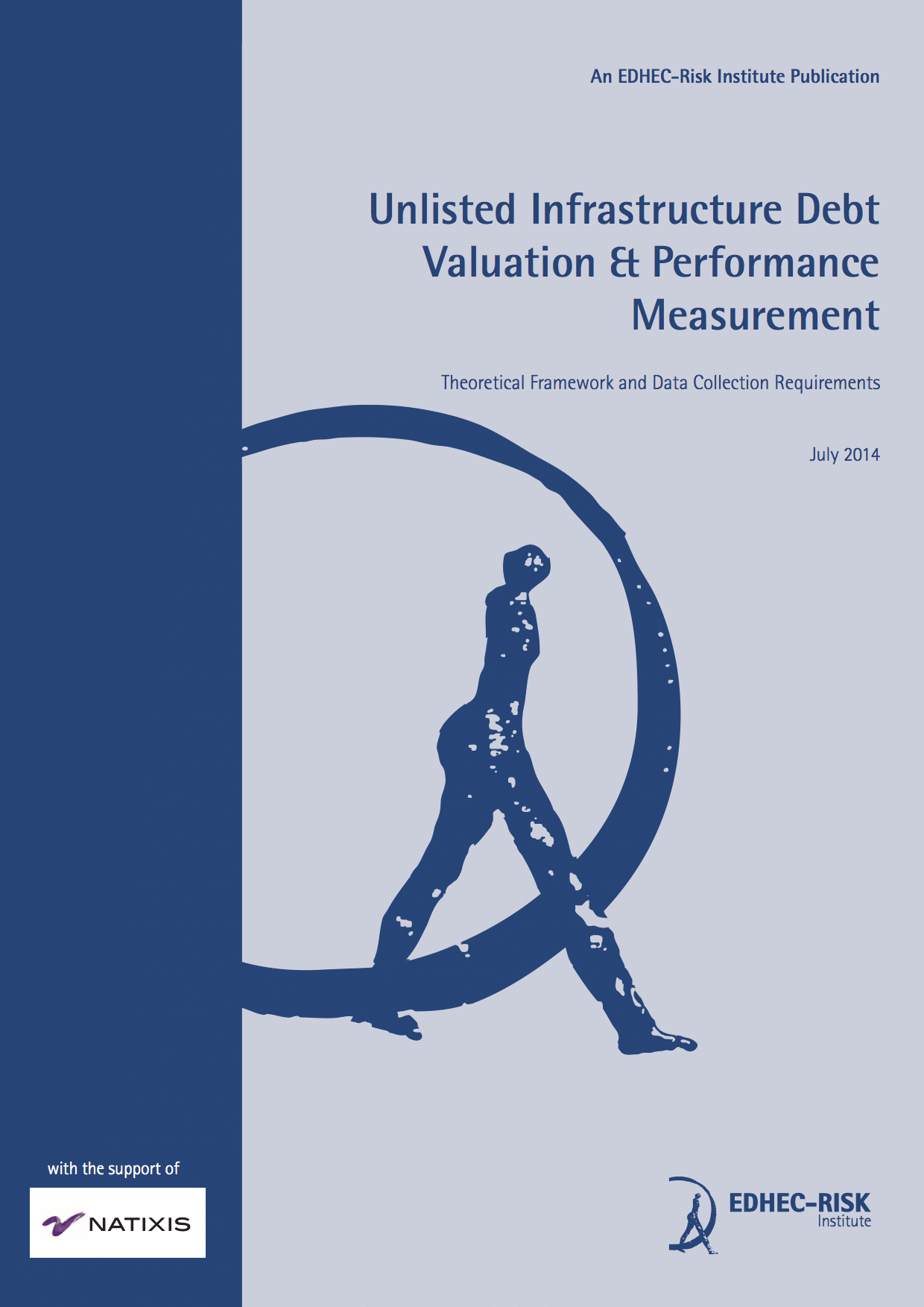 Unlisted Infrastructure Debt Valuation & Performance: Theoretical Framework and Data Collection Requirements