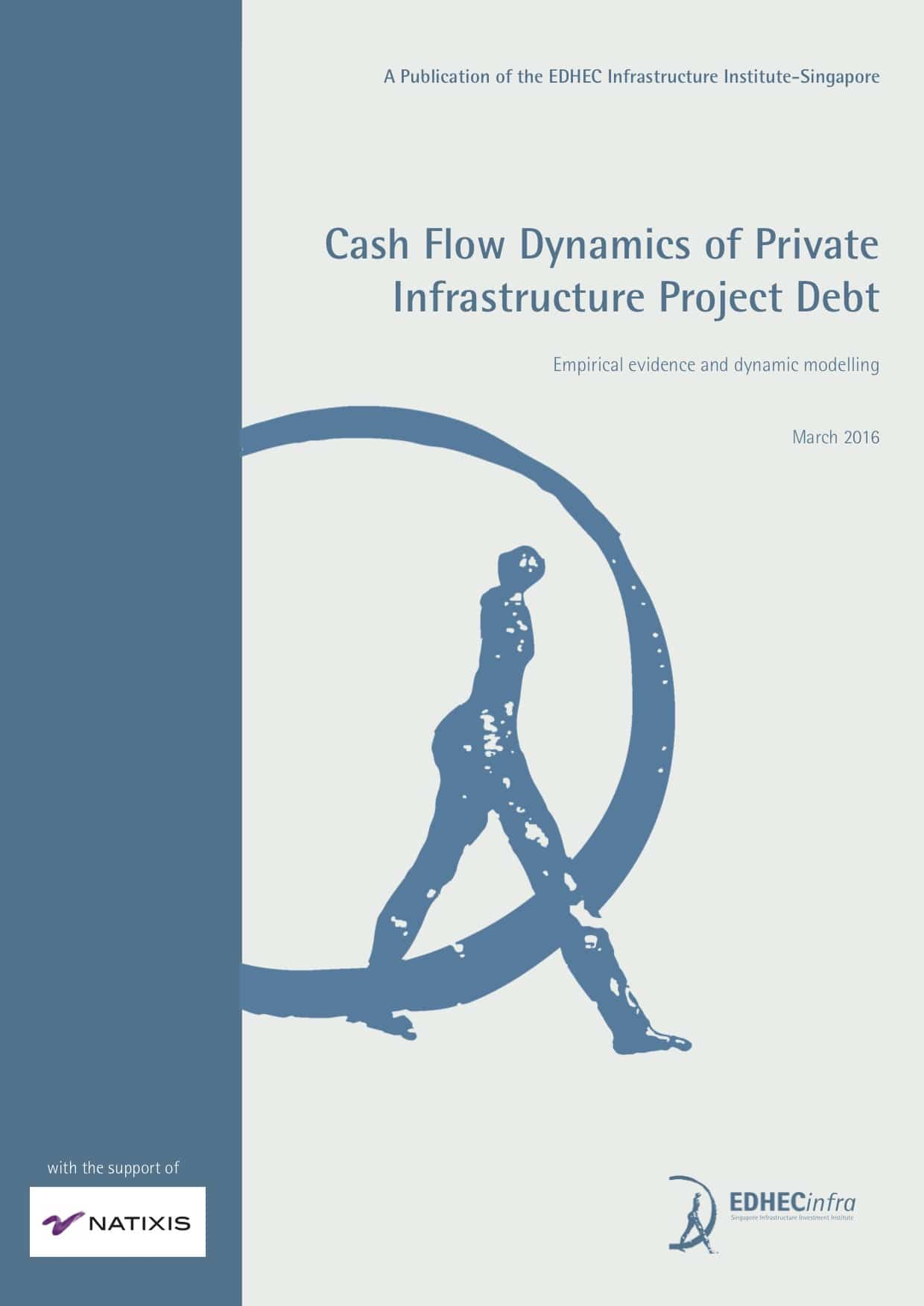 Cash flow dynamics of infrastructure project debt: Empirical evidence and dynamic modelling
