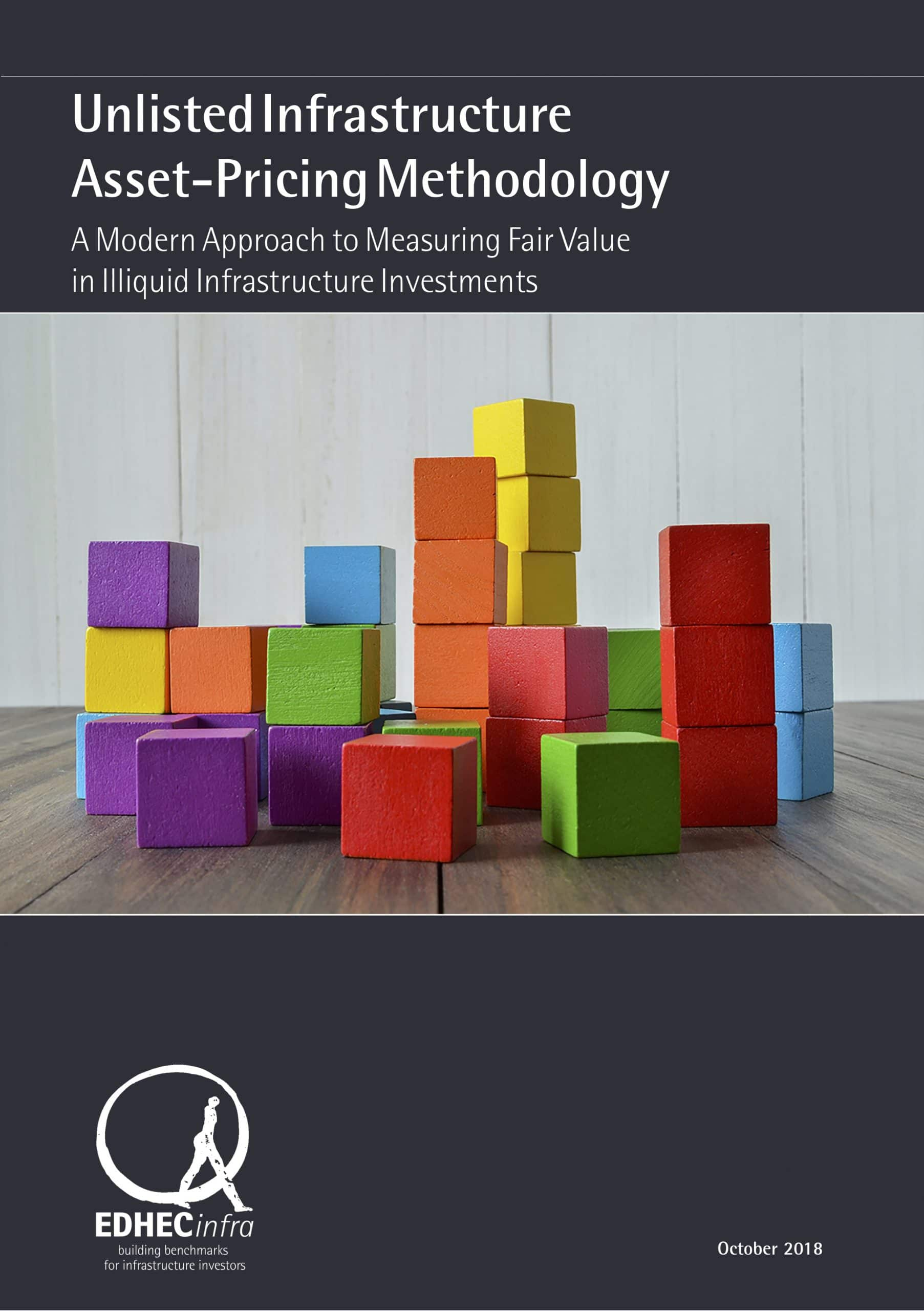 Unlisted Infrastructure Asset Pricing Methodology – A modern approach to measuring fair value in illiquid assets