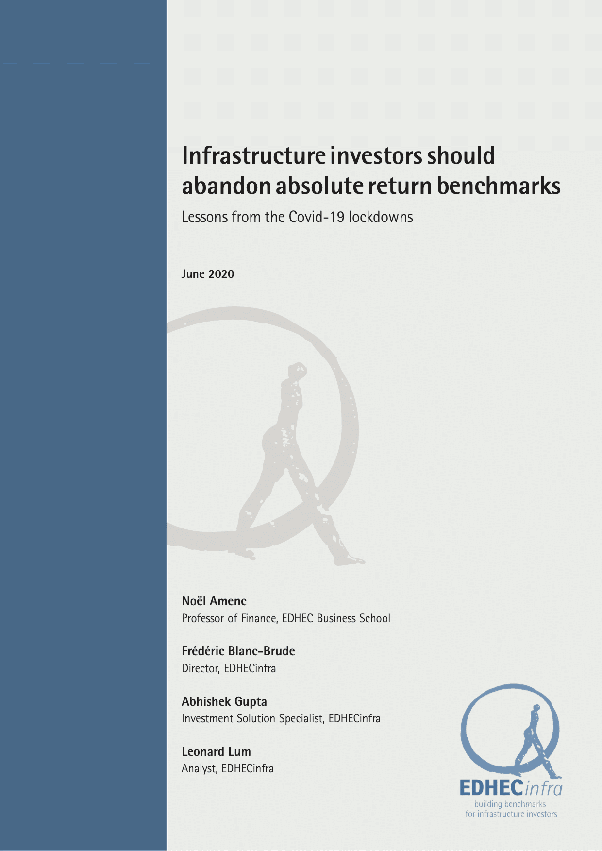 Infrastructure investors should abandon absolute return benchmarks – Lessons from the Covid-19 lockdowns