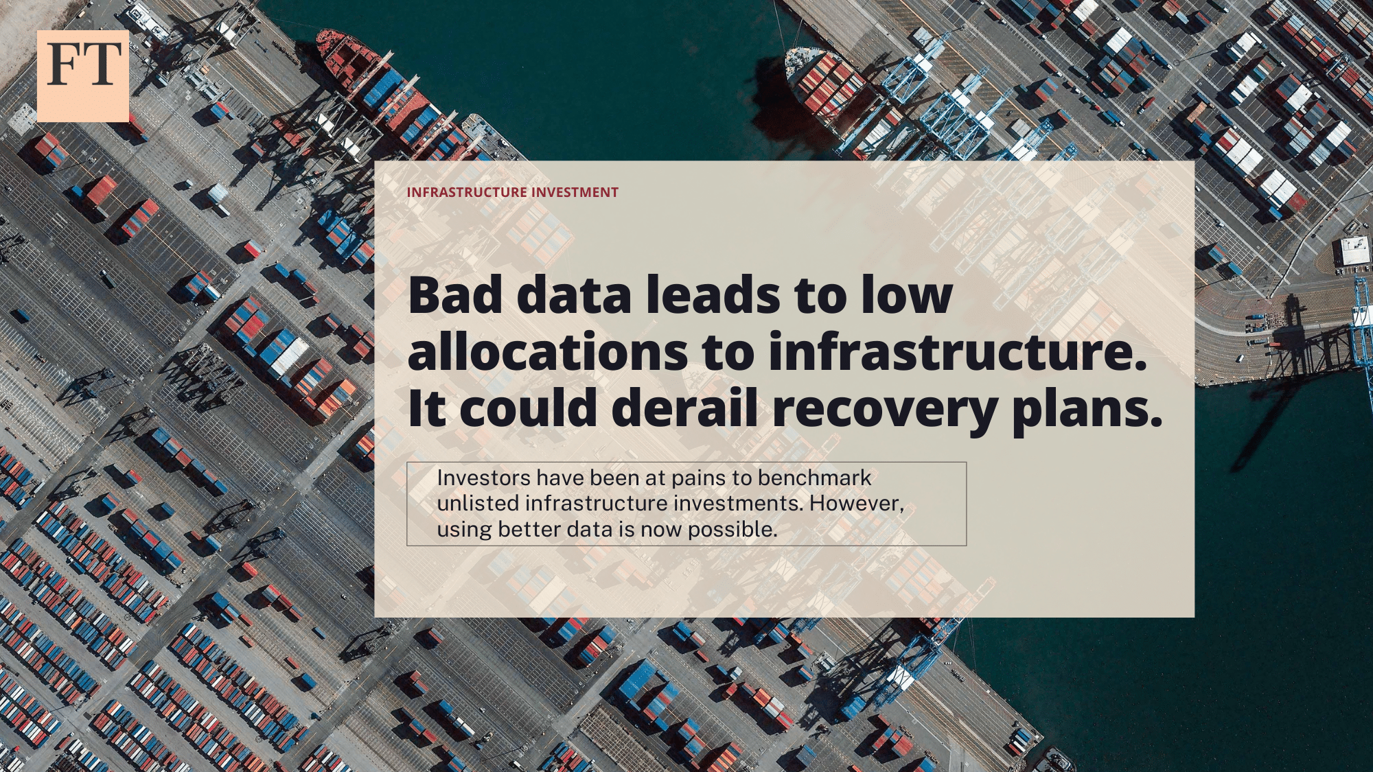 FT: Bad data means lower allocations to infrastructure