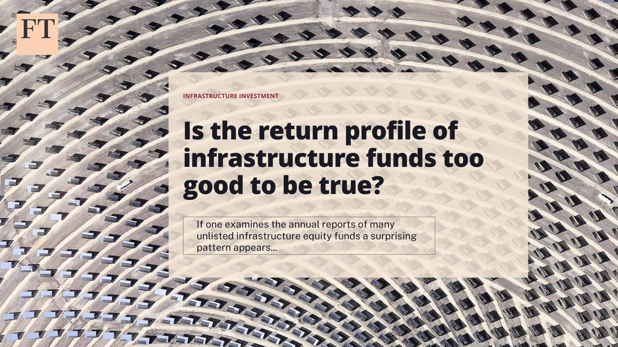 FT: Is the return profile of infra funds too good to be true?